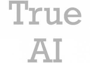 True AI
